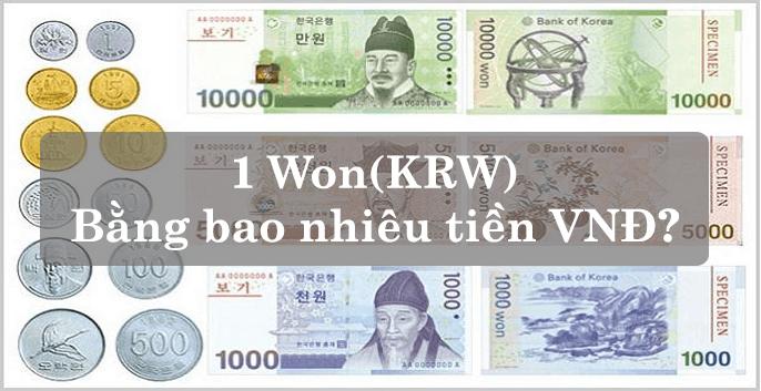 1 Won bằng bao nhiêu tiền Việt
